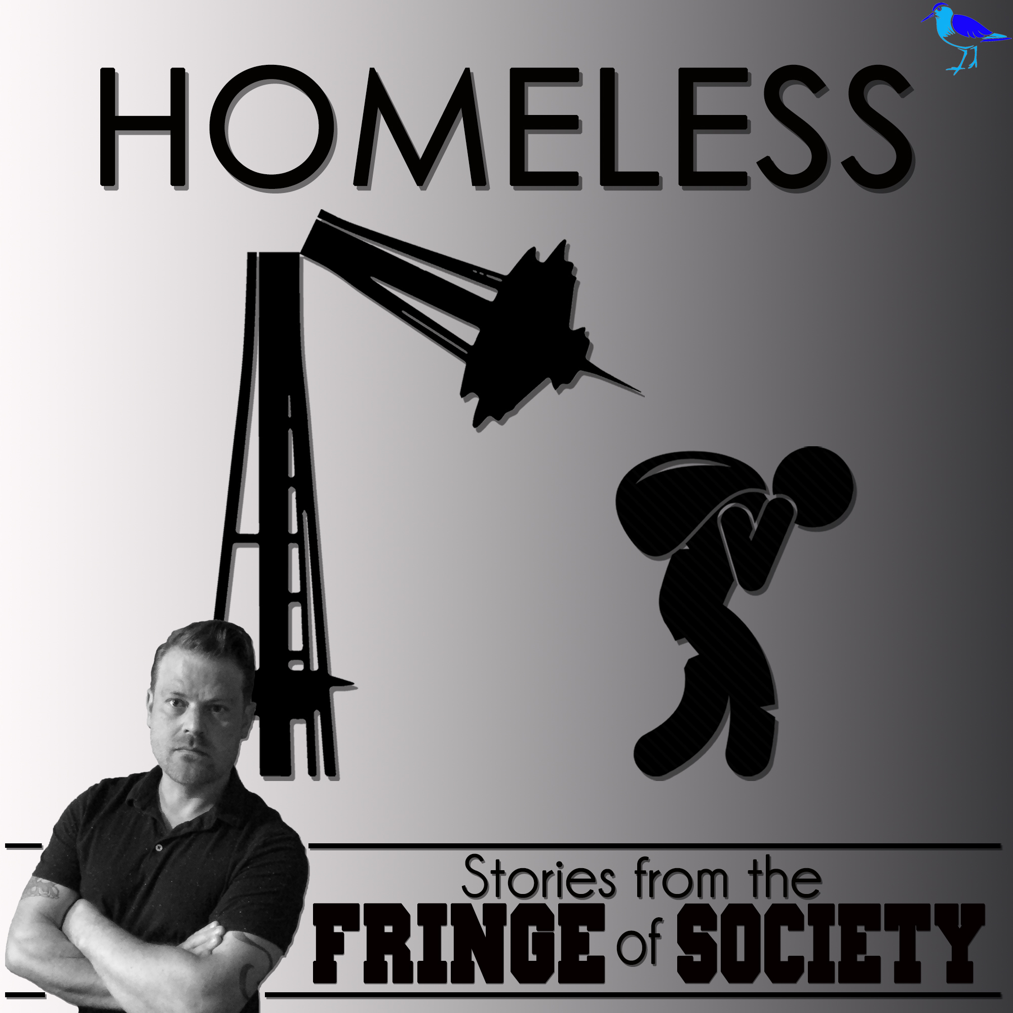 Welcome to the Homeless Podcast