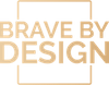 Brave By Design Logo