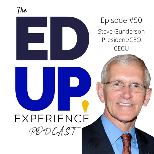 50: Steve Gunderson, President, Career Education Colleges and Universities (CECU)