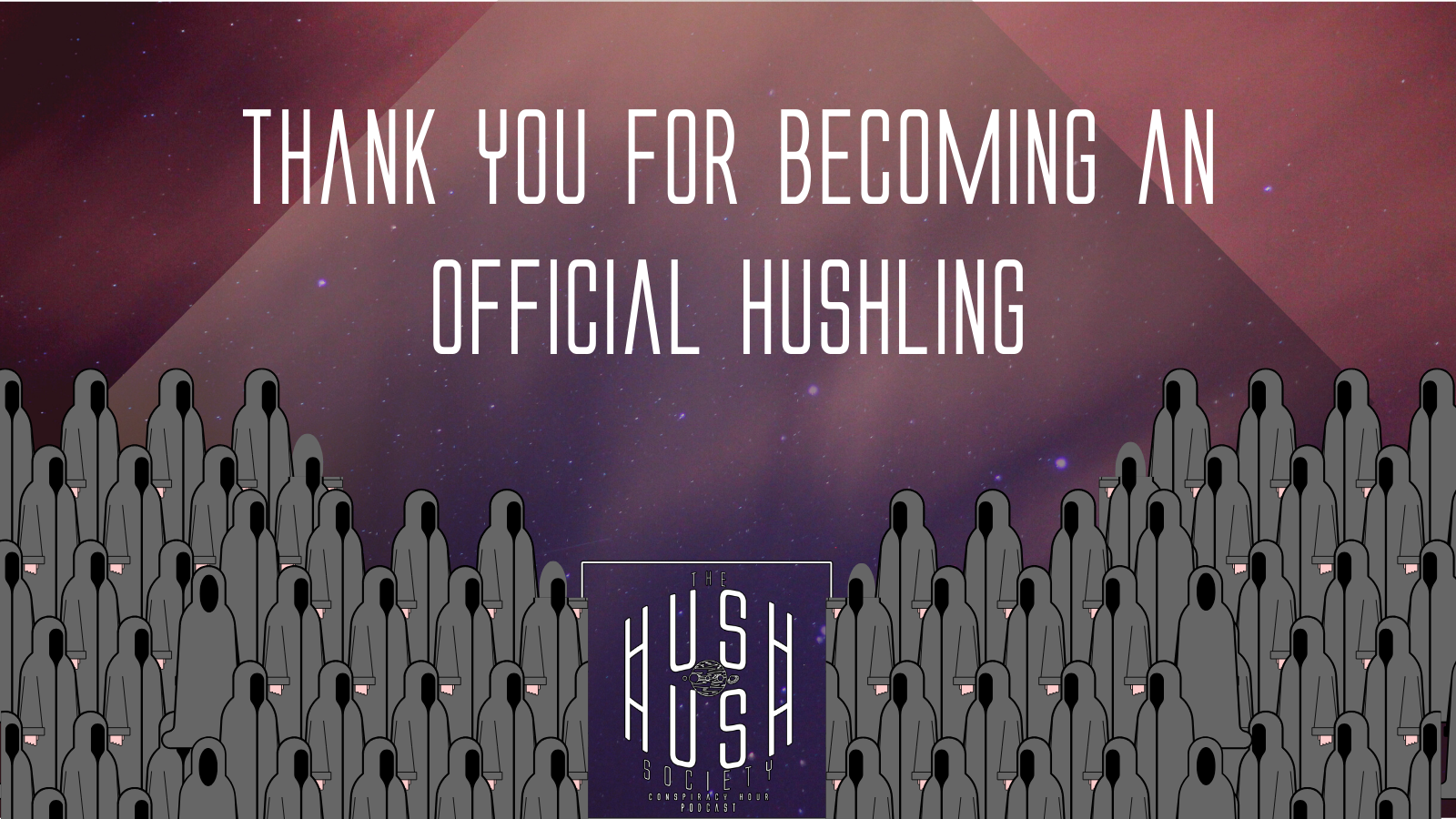 Hush Hush Society Conspiracy Hour Newsletter Signup