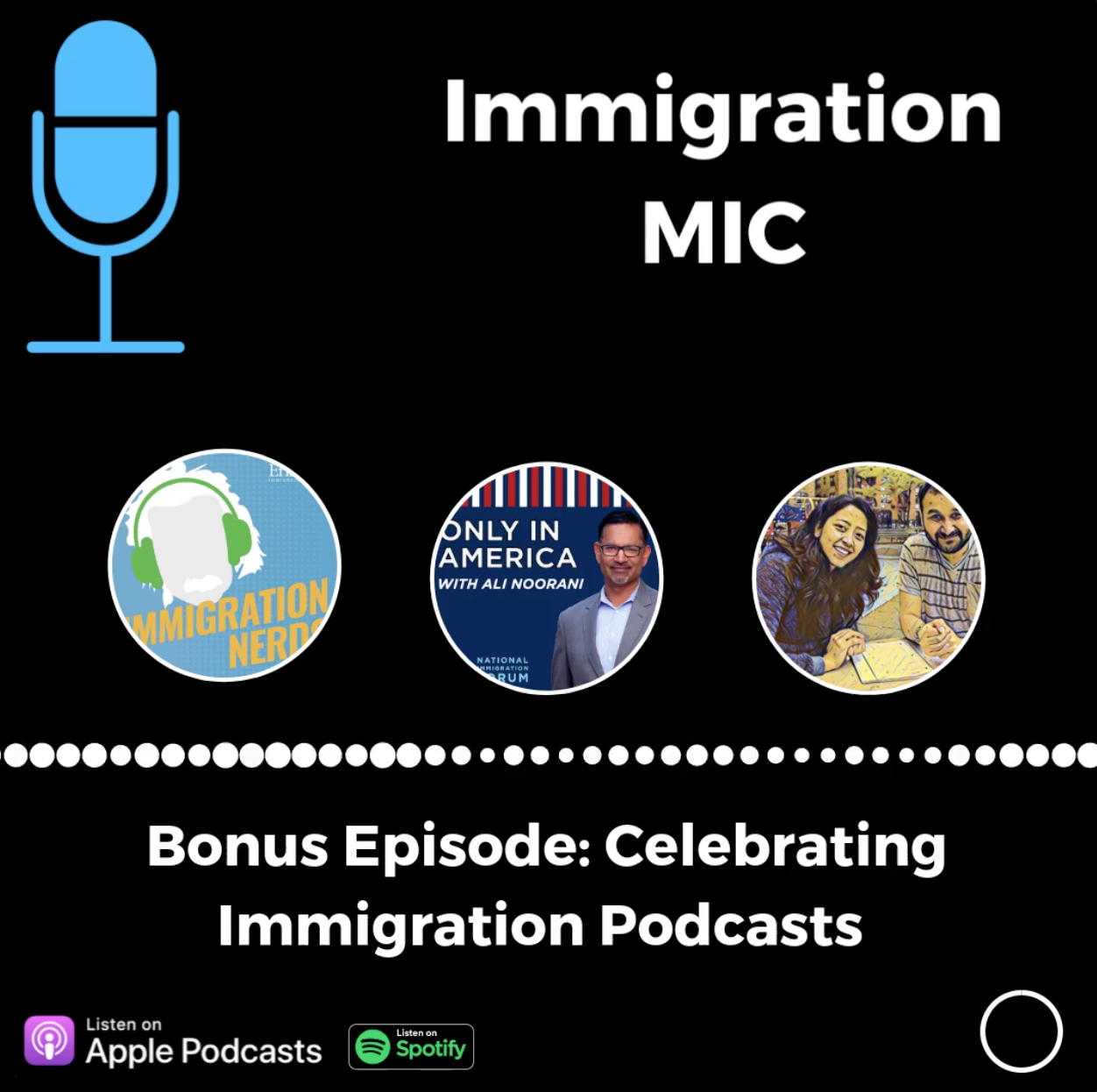 Bonus: Celebrating Immigration Podcasts