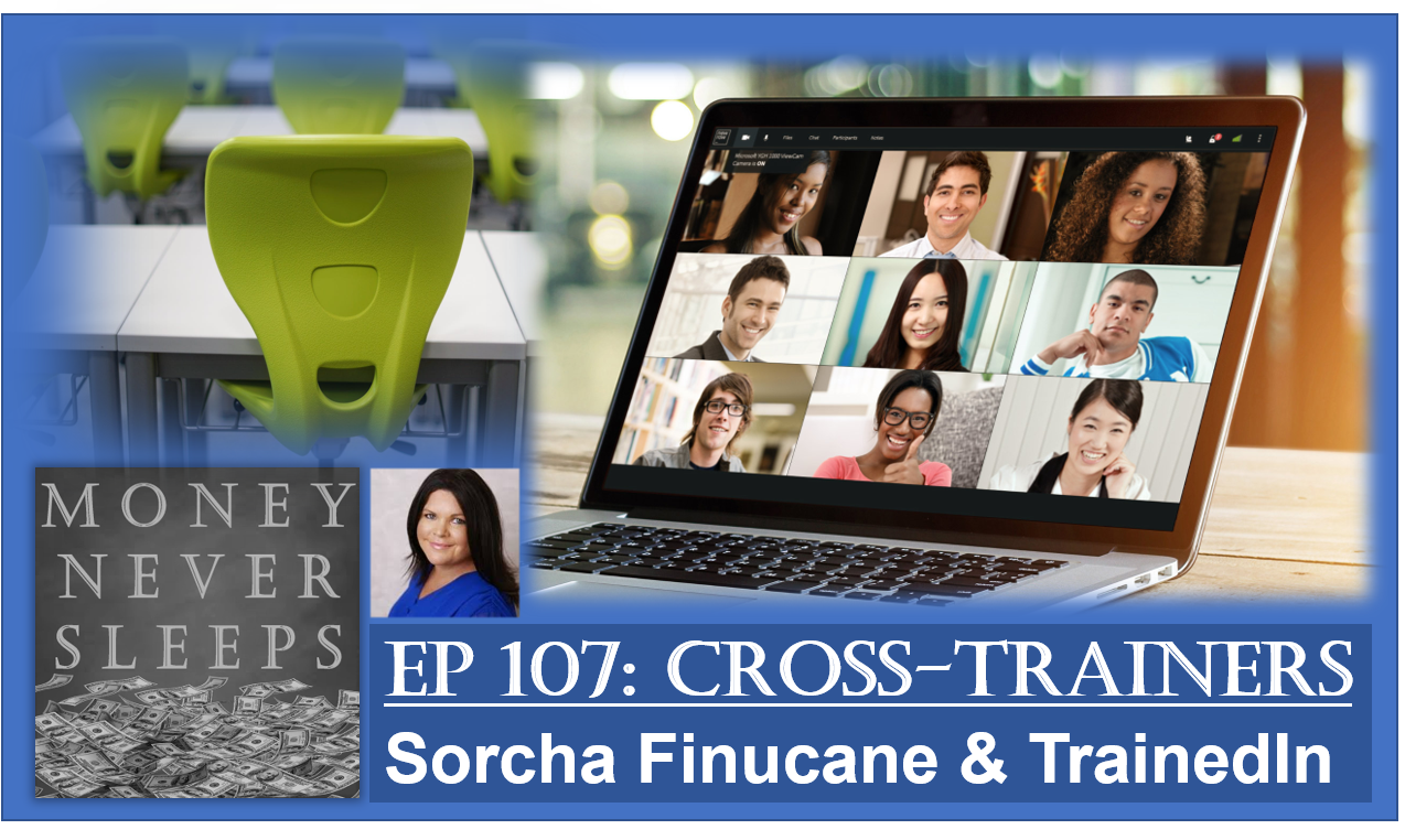 107: Cross-Trainers | Sorcha Finucane and TrainedIn