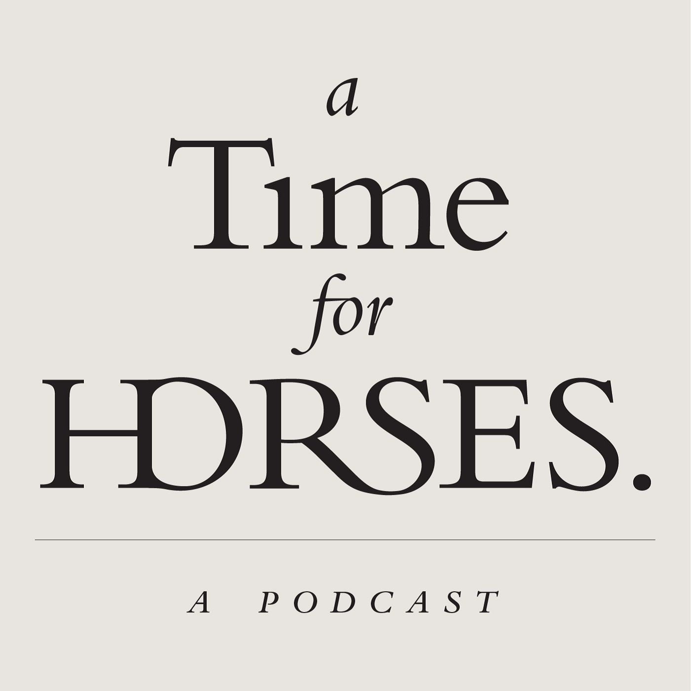 A Time for Horses