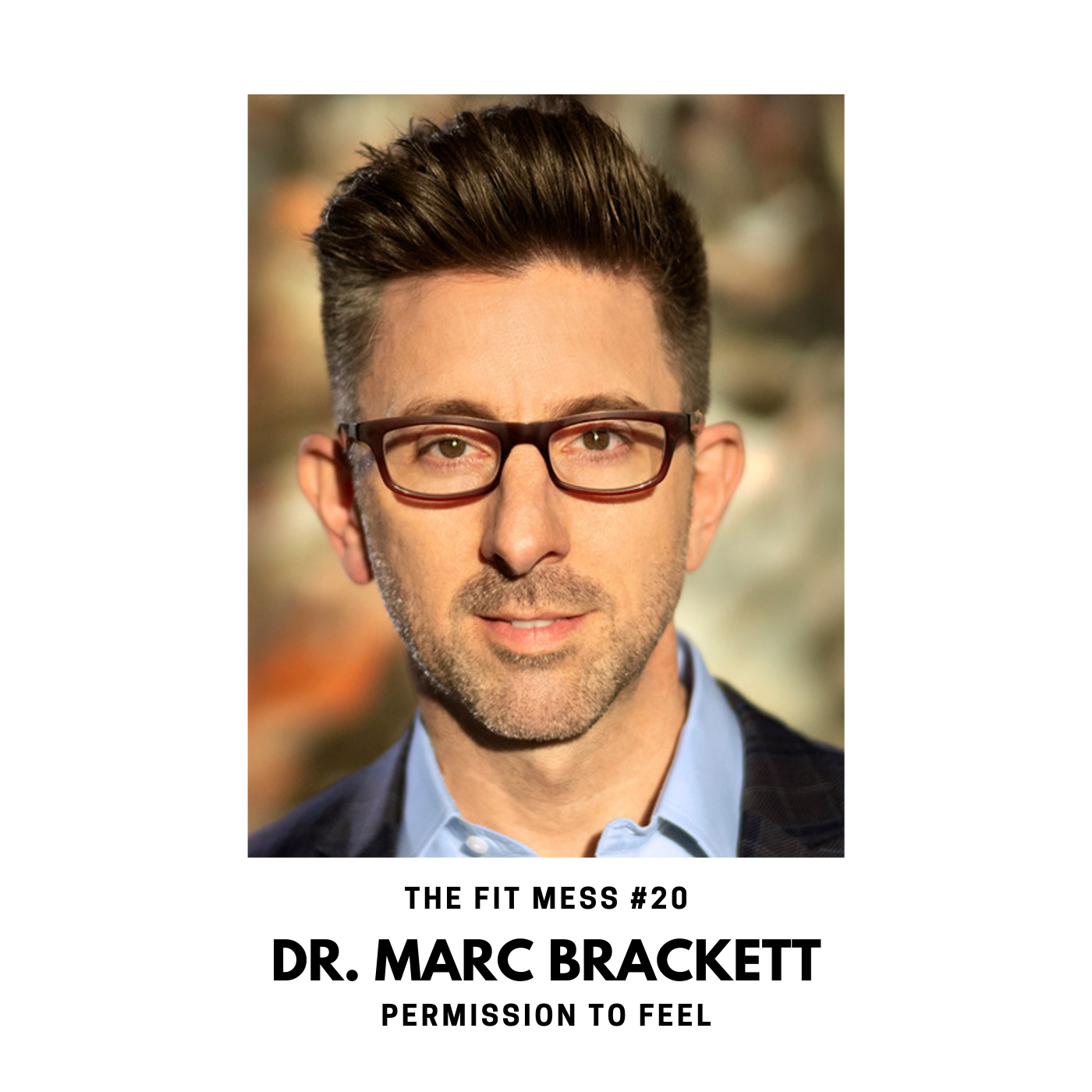 Permission to Feel with Dr. Marc Brackett