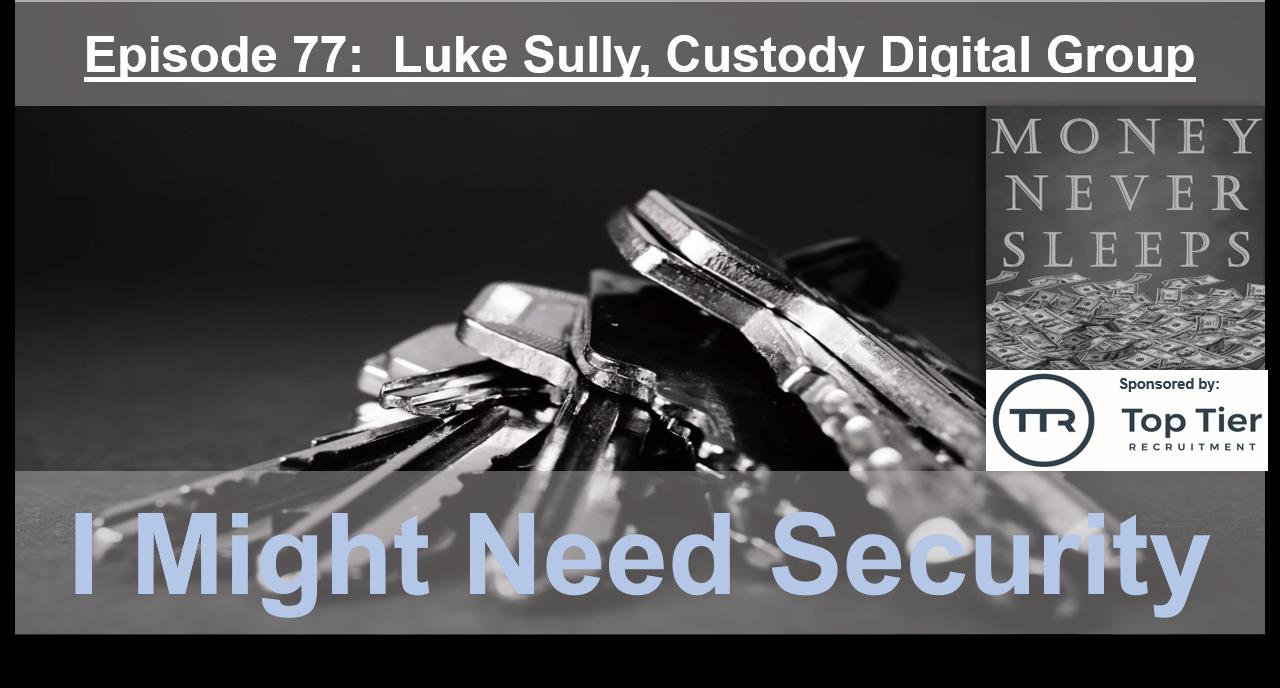 077: I Might Need Security (v2)