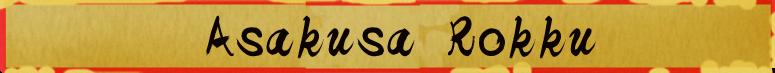 Asakusa Rokku