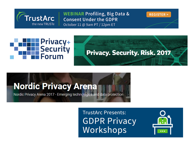 October Event Spotlight: TrustArc Presents at GDPR Privacy Workshops, Privacy + Security Forum, IAPP PSR, Nordic Privacy Arena Conferences this Month
