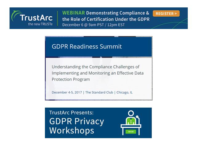 December Event Spotlight: GDPR Privacy Workshop, Demonstrating Compliance GDPR webinar, GDPR Readiness Summit