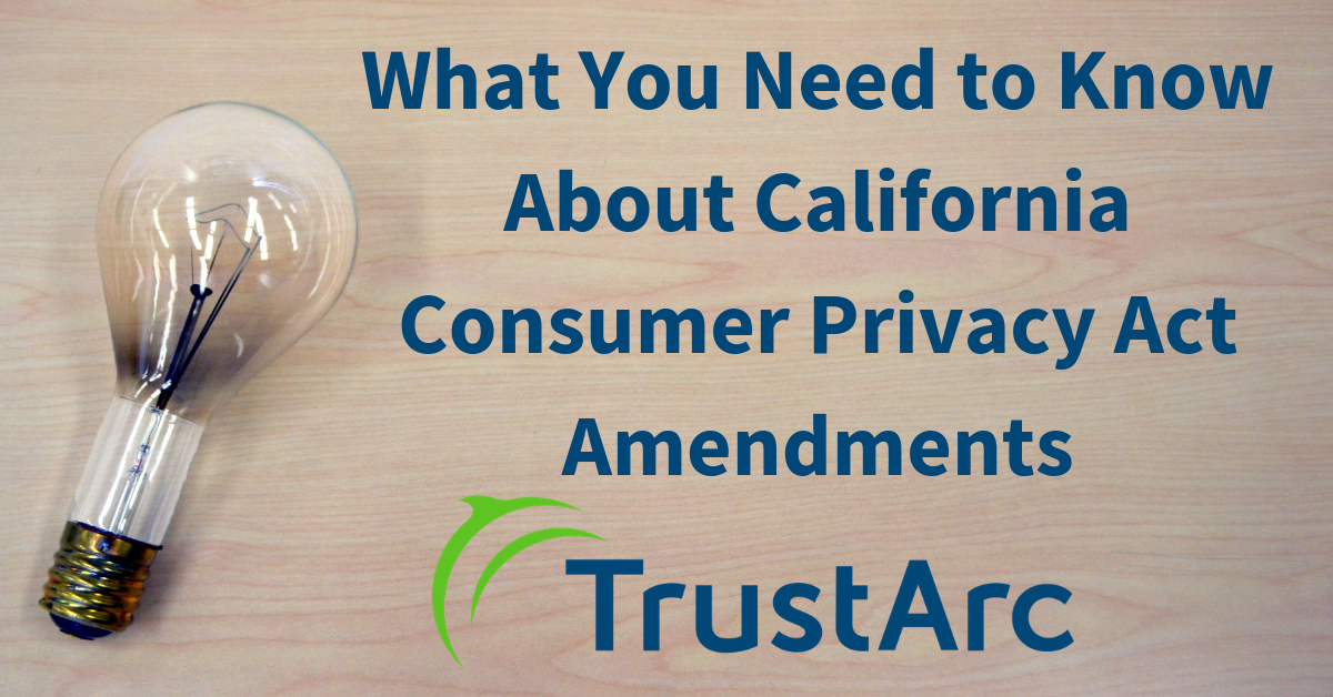 What You Need to Know About California Consumer Privacy Act Amendments 11