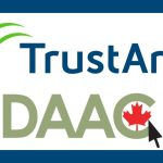 Canadian Data Privacy Issues  -  TrustArc Participates in the Inaugural DAAC Summit in Toronto