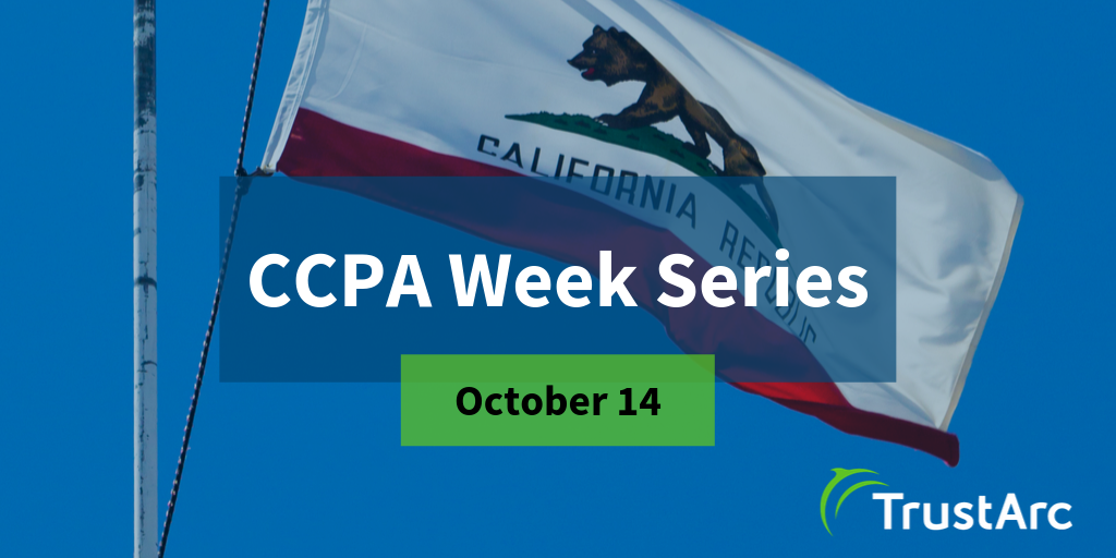 CCPA Week Series Issue 1 - Amendments, Regulations, and More - Major Updates to the CCPA