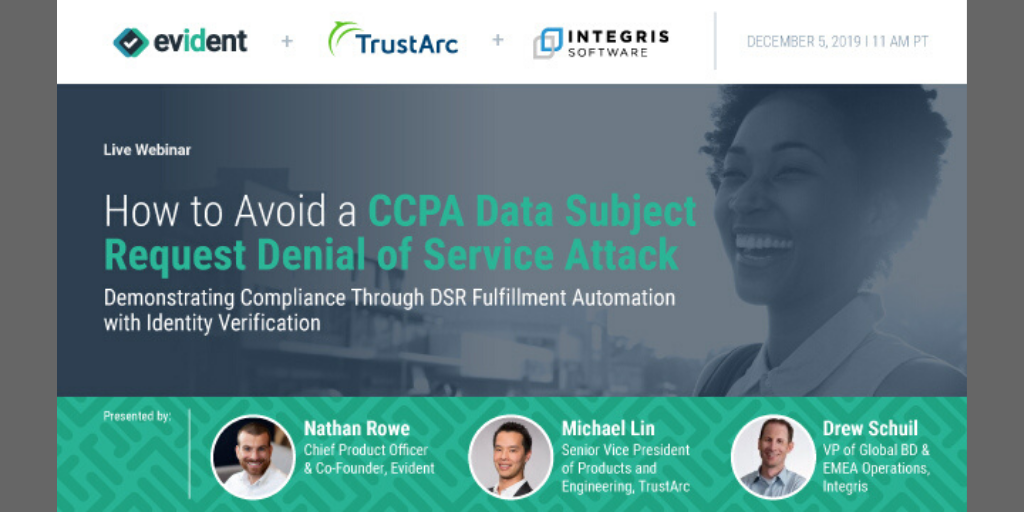 Upcoming Webinar: How to Avoid a CCPA Data Subject Request Denial of Service Attack