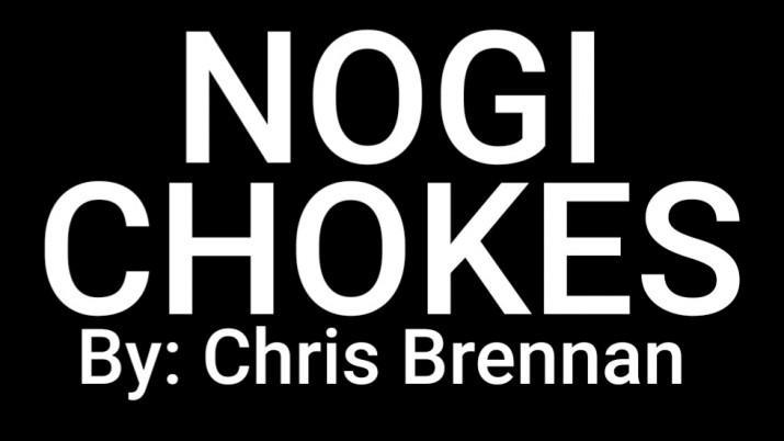 NOGI CHOKES by Chris Brennan