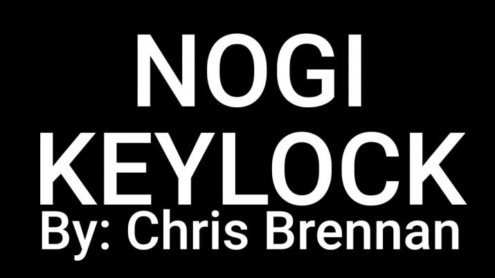 NOGI KEYLOCK BY CHRIS BRENNAN