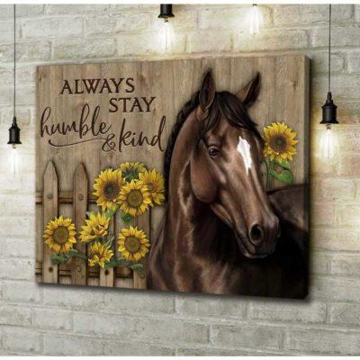 Zalooo Horse Canvas Always Stay Humble And Kind Wall Art Decor - https://zalooo.com