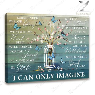 Zalooo Sympathy Canvas Surrounded By Your Glory Butterfly Wall Art Floral Decor